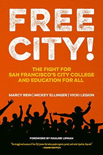 A silhouette of people with their hands in the air, jumping and protesting. The background is red. It reads FREE CITY! The Fight for San Francisco's City College and Education for All.