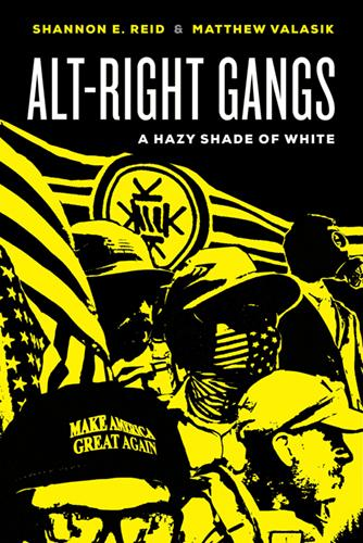 The cover of the book Alt-Right Gangs