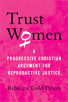The cover of the book Trust Women by Rebecca Todd Peters