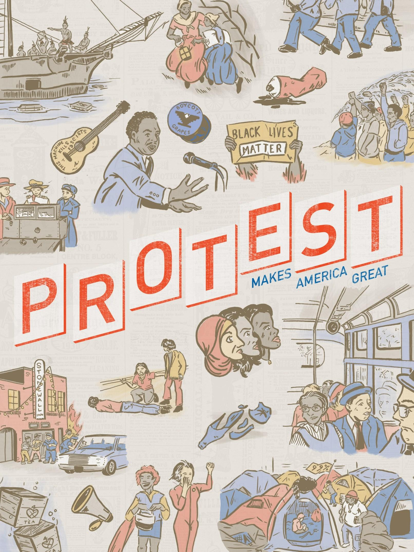 "Cover art for PE Winter 2018, showing the words ""Protest makes America great,"" and several important moments of protest of American history."